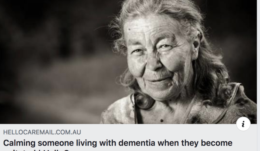 Calming someone living with Dementia